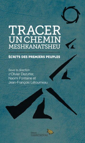 tracer-un-chemin-meshkanatsheu-9782923926254.jpg